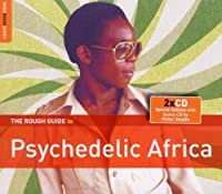 Rough Guide: Psychedelic Africa by Rough Guide (2012-03-13)