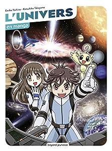 L'univers en manga Edition simple One-shot