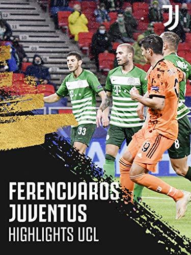 Stagione 2020/21. Highlights UCL. Ferencvaros-Juventus