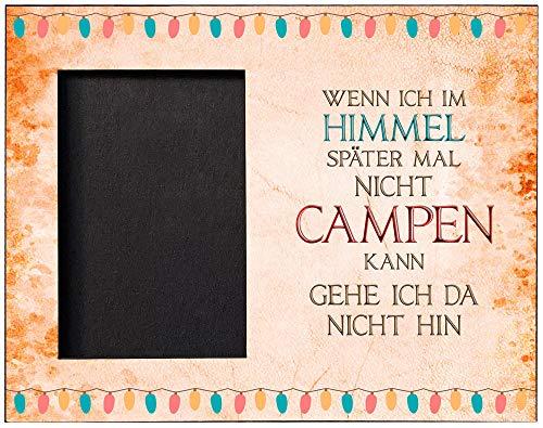Cadouri Bilderrahmen IM HIMMEL CAMPEN Fotorahmen mit Campingspruch für Fotos Format 10x15 cm┊tolle Geschenkidee für Camper