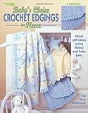 Baby's Choice Crochet Edgings for Fleece (Leisure Arts #3485)