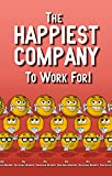 The Happiest Company to Work for!
