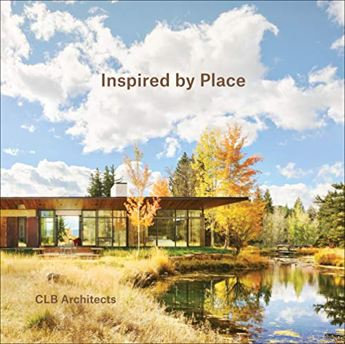 Compare Textbook Prices for Inspired By Place 1st Edition ISBN 9781940743820 by Ewald, Chase Reynolds,Architects, CLB