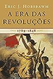 A era das revoluções: 1789-1848