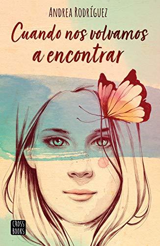 CUANDO NOS VOLVAMOS A ENCONTRAR - Andrea Rodríguez