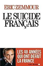 Le Suicide français d'Eric Zemmour