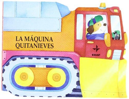 Maquina Quitanieves, La