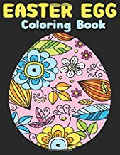 Easter Egg coloring book: Egg Easter Coloring Book Pages Large Print For Kids Stress Relieving, Relaxing Coloring Book For Grownups, Women, Girls & ... for Color Therapy Perfect Gifts