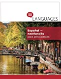 Español - neerlandés para principiantes: Un libro en dos idiomas