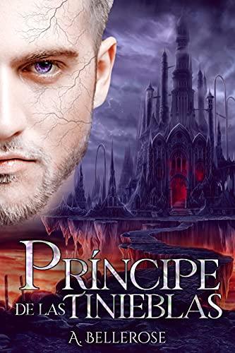 Príncipe de Las Tinieblas de A. Bellerose