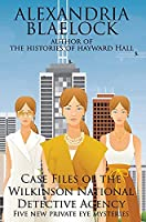 Case Files of the Wilkinson National Detective Agency