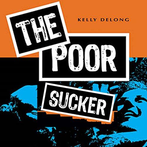 The Poor Sucker cover art