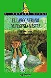 El largo verano de Eugenia Mestre (LITERATURA INFANTIL - El Duende Verde)