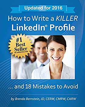 Paperback How to Write a KILLER LinkedIn Profile... And 18 Mistakes to Avoid Book