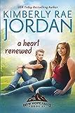 A Heart Renewed: A Christian Romance (New Hope Falls)