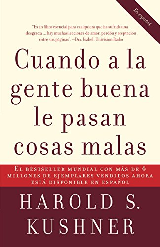 Cuando a la gente buena le pasan cosas malas / When Bad Things Happen to Good Pe ople (Spanish Edition)
