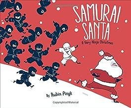 Samurai Santa: A Very Ninja Christmas (Samurai Holiday)