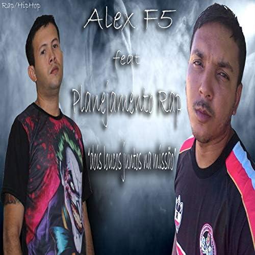 Alex F5 feat. Planejamento Rap