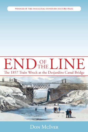 End of the Line: The 1857 Train Wreck at the Desjardins Canal Bridge