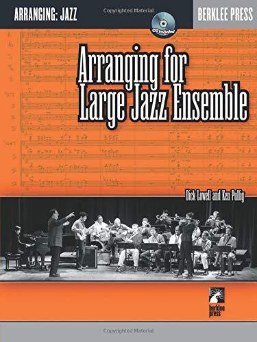 Arranging for Large Jazz Ensemble