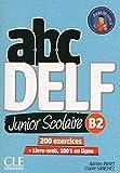ABC DELF Junior scolaire - Niveau B2 - Livre + DVD + Livre-web - Nouvelle édition [Lingua francese]