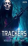 Trackers: Buch 3 - Nicholas Sansbury Smith