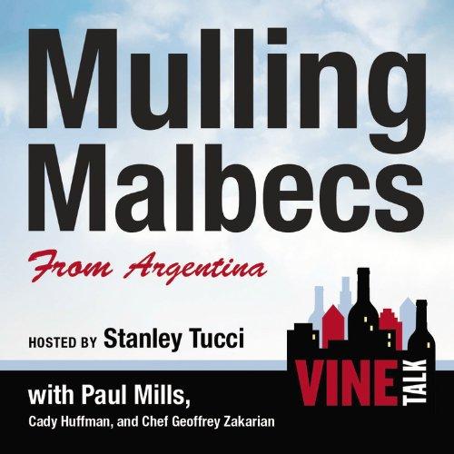 『Mulling Malbecs from Argentina』のカバーアート
