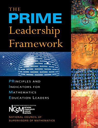 PRIME Leadership Framework, The: Principles and Indicators for Mathematics Education Leaders (Solutions)