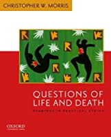 Questions of Life and Death: Readings in Practical Ethics