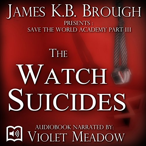 The Watch Suicides audiobook cover art
