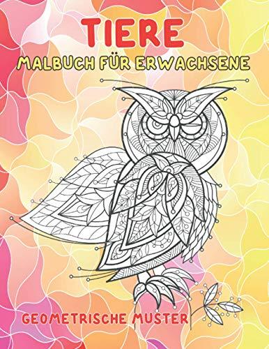 Malbuch für Erwachsene - Geometrische Muster - Tiere