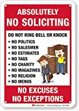 SmartSign Absolutely No Soliciting Sign, No Excuses No Exceptions Do Not Ring Bell or Knock Sign | 7' x 10' 3M Reflective Aluminum Metal, For Fences / Doors / Wall