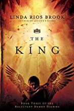 The King (Volume 3) (The Reluctant Demon Diaries)