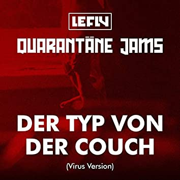 Der Typ von der Couch (Virus Version)