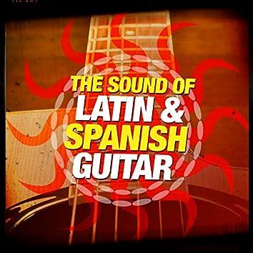 The Sound of Latin & Spanish Guitar