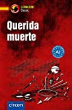 Querida muerte: Spanisch A2: Compact Lernkrimi Spanisch A2 (Compact Lernkrimi Classic)