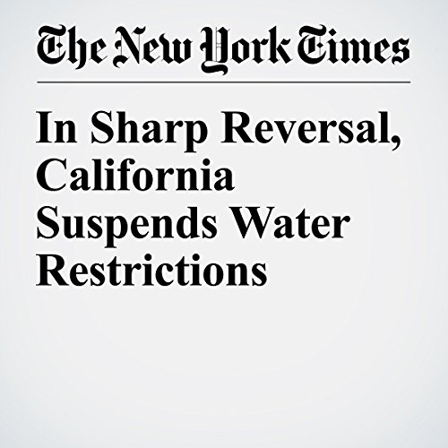 In Sharp Reversal, California Suspends Water Restrictions audiobook cover art