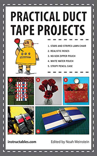 Practical Duct Tape Projects (English Edition)
