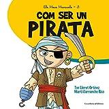 Com Ser un Pirata: 3 (Els Meus Manuals)