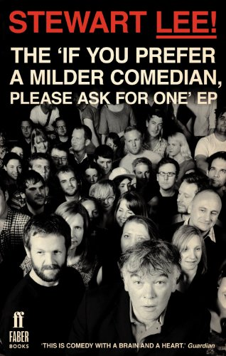 Stewart Lee! The 'If You Prefer a Milder Comedian Please Ask For One' EP (English Edition)