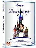 Les artisans du rêve - Disneyland Paris