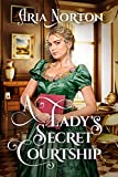 A Lady's Secret Courtship: A Historical Regency Romance Book