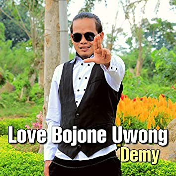 Love Bojone Uwong