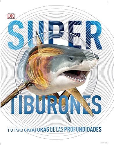 Supertiburones y otras criaturas del mundo submarino (Conocimiento)