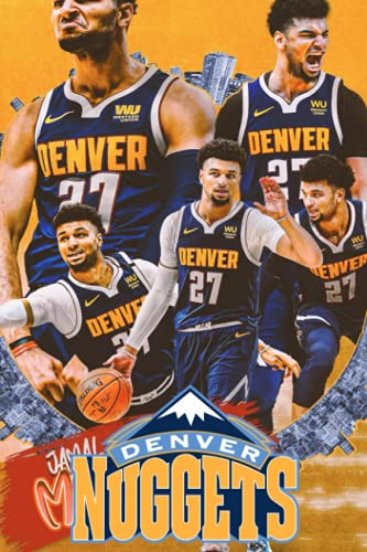 Denver Nuggets Notebook: Denver Nuggets Notebook Journal Gift,120 Lined Paper Book for Writing, Perfect Present for Fans, Notebook Diary 6 X 9 Inches