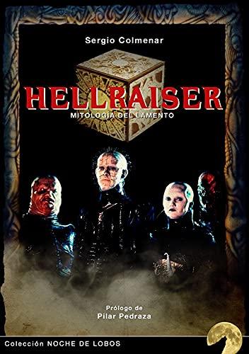 Hellraiser: Mitología del lamento: 7 (Noche de Lobos)