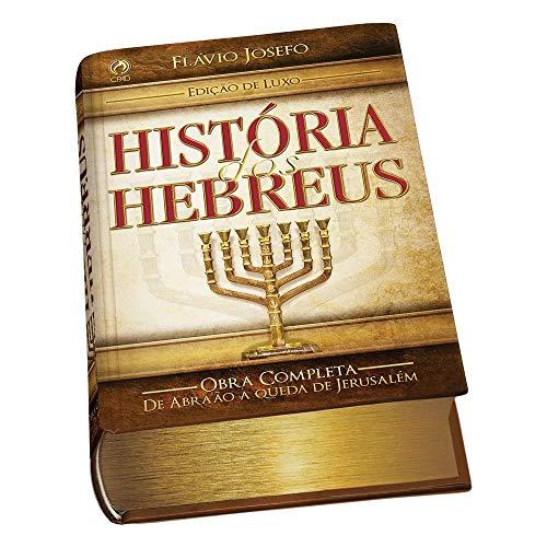 Historia dos Hebreus Edição Luxo
