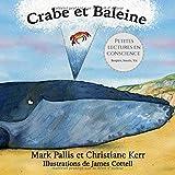 Crabe et Baleine: la pleine conscience pour les petits - une introduction douce et efficace