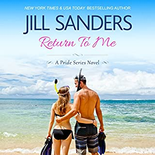 Return To Me     Pride Series Romance Novels Book 8              By:                                                                                                                                 Jill Sanders                               Narrated by:                                                                                                                                 Roy Samuelson                      Length: 4 hrs and 37 mins     46 ratings     Overall 4.3