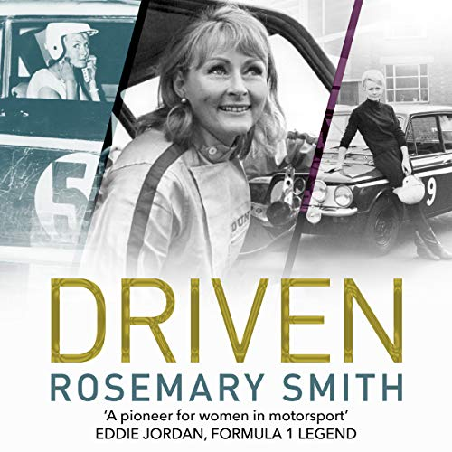 Driven                   By:                                                                                                                                 Rosemary Smith                               Narrated by:                                                                                                                                 Marcella Riordan                      Length: 6 hrs and 35 mins     1 rating     Overall 4.0